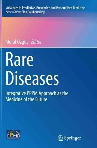 Rare Diseases: Integrative Pppm Approach As the Medicine of the Future (Paperback)