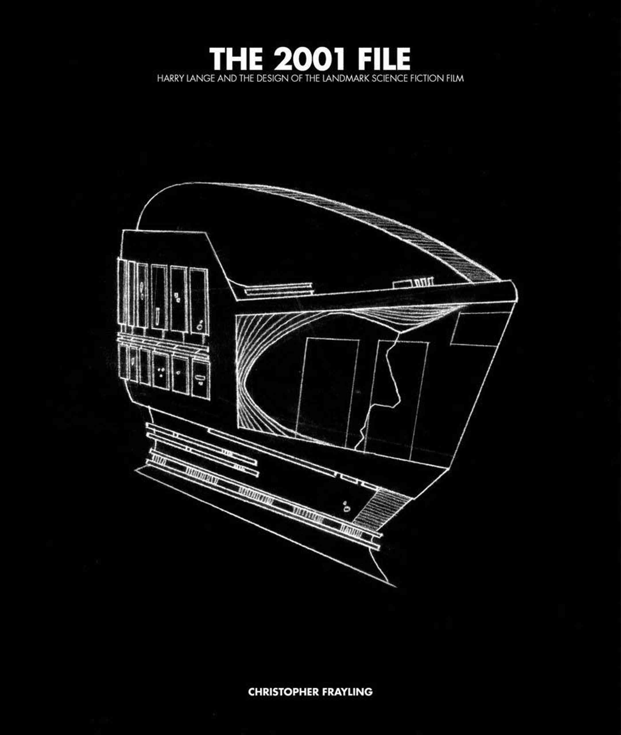 The 2001 File: Harry Lange and the Design of the Landmark Science Fiction Film (Hardcover)